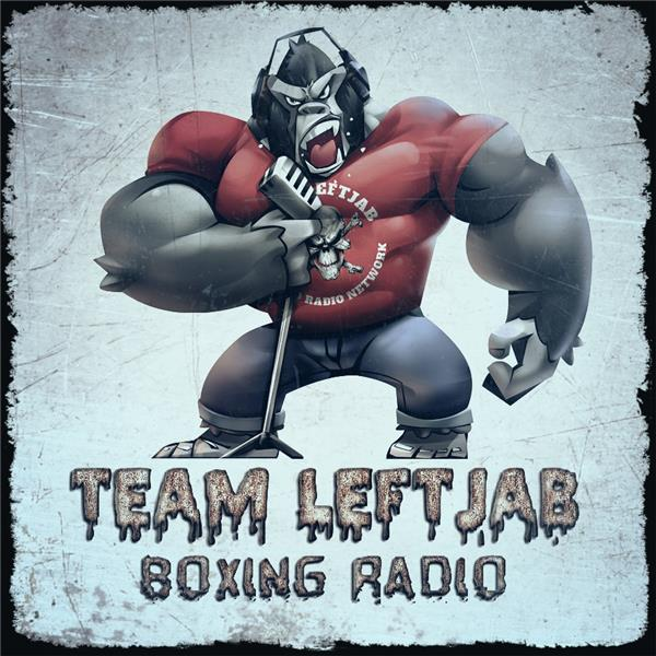 Team LeftJab Boxing Radio