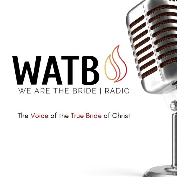 WATB Radio *We are the Bride*