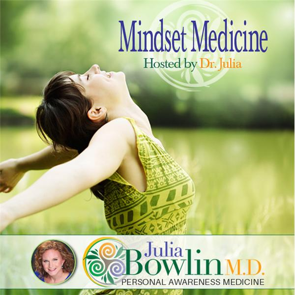 Mindset Medicine with Julia Bowlin