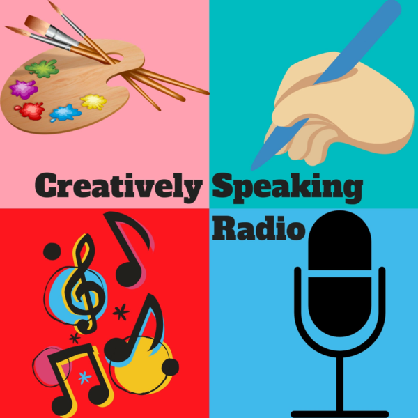 Creatively Speaking Radio