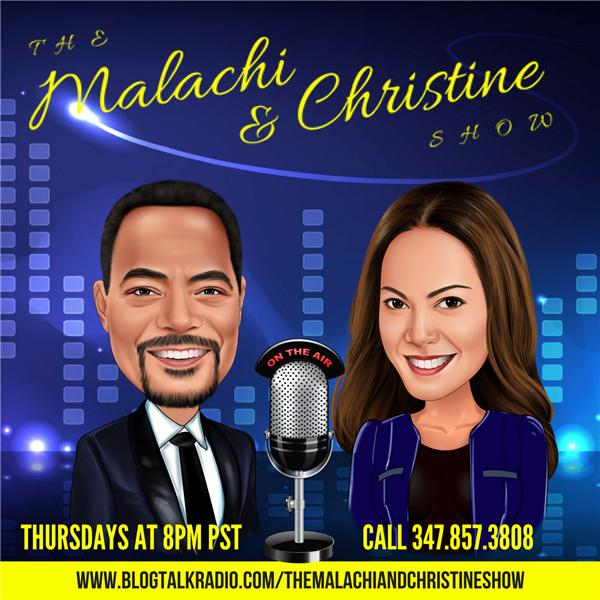 The Malachi and Christine Show