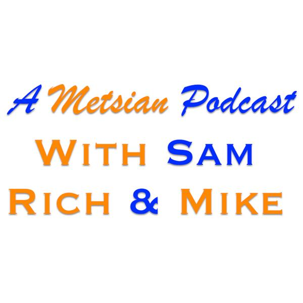 A Metsian Podcast W Sam Rich Mike
