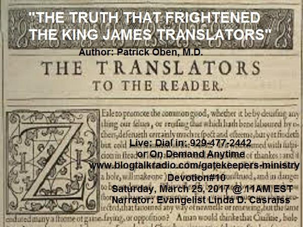 DEV10TRUTH FRIGHTENED KING JAMES TRANSLATORS DEV11WHAT HAPPENED TO