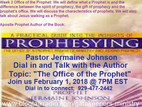 THE OFFICE OF THE PROPHET 02/01 by GateKeepers Ministry Intl