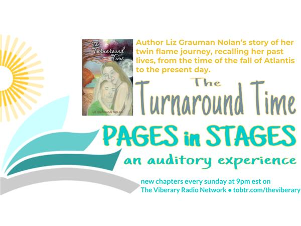Pages in Stages~ An Auditory Experience: The Turnaround Time Chapter