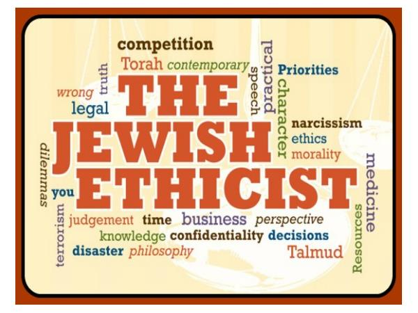 Jewish Ethics: Some Basic Concepts and Impressions