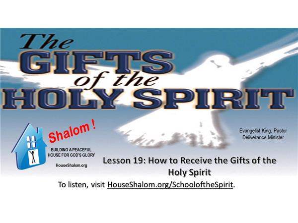 The Gifts of the Holy Spirit: Lesson 19 - How to Receive the