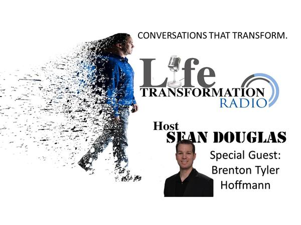 Overcoming  Adversity To Rapid Breakthrough with Brenton Tyler Hoffmann