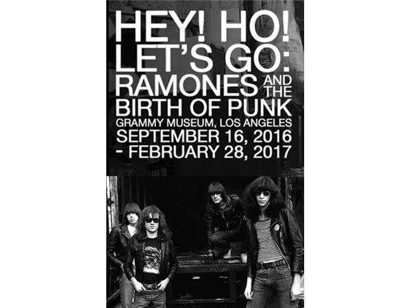 GRAMMY Museum ,HEY! HO! LET'S GO: RAMONES AND THE BIRTH OF