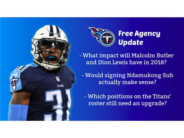 promo code 87cd8 4ced5 Titans Free Agency Update: Suh Visiting, Malcolm Butler and ...