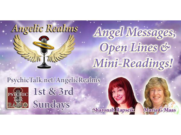 "Angel Messages, Open Lines & Mini-Readings on The ""Angelic"
