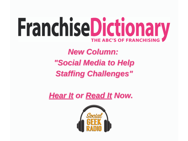 Franchise Dictionary Magazine: Social Media to Help Staffing Challenge