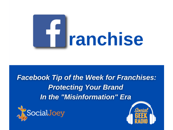 Facebook Franchise Tip of the Week: Protecting Your Franchise Brand