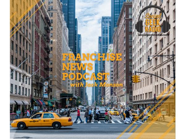 Franchise News Podcast 7.21.2021