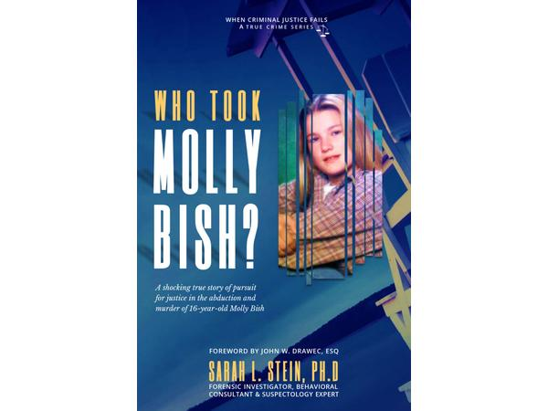 Crime Wire: Author Interview Dr. Sarah Stein, WHO TOOK MOLLY BISH?