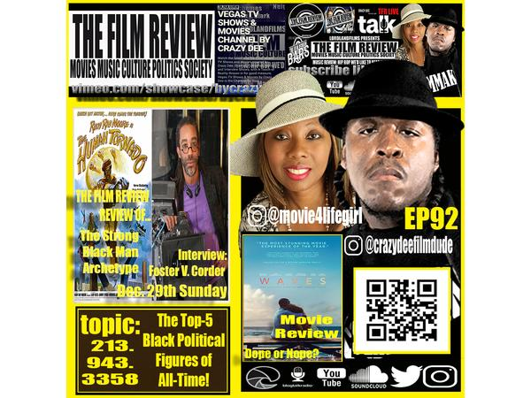 TFR EP92 PT1 - 'THE HUMAN TORNADO' AND FOSTER V. CORDER INDI FILM INTERVIEW