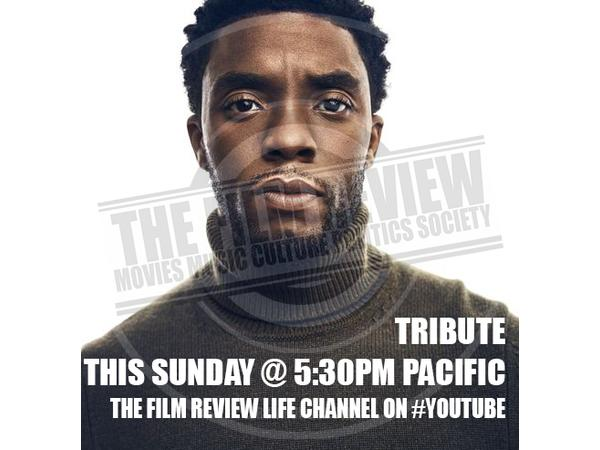TRIBUTE TO CHADWICK BOSEMAN; 'LOVE IN THE TIME OF CORONA'| #TFRPODCASTLIVE EP128