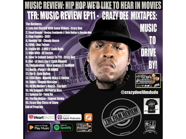 TFR MRS EP11 - CRAZY DEE MIXTAPES: MUSIC TO DRIVE BY!