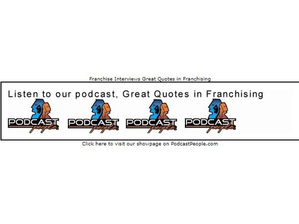 Latest Edition of Great Quotes in Franchising