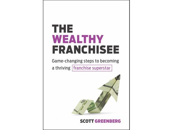 Scott Greenberg, Author of The Wealthy Franchisee on Franchise Interviews