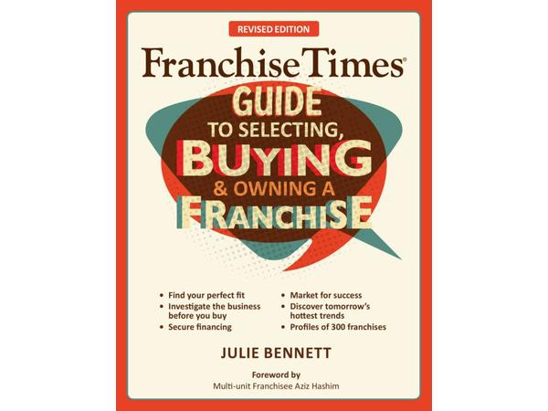 Fall Cleaning & Franchise Times Guide to Selecting, Buying & Owning a Franchise