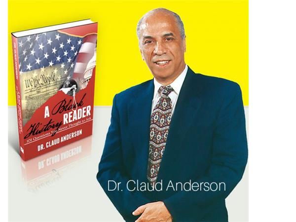 Dr. Claud Anderson discusses his new book A Black History Reader