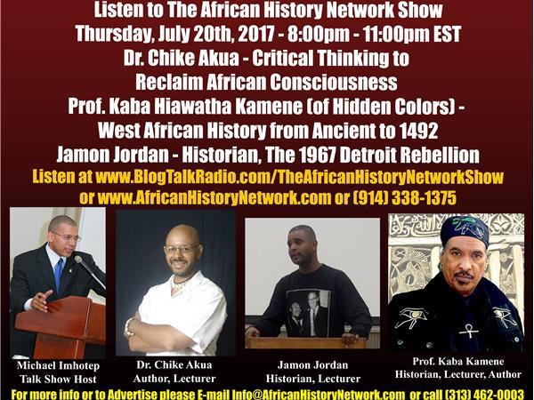 Prof. Kaba Kamene - West African & Ancient History, Dr. Chike Akua, Jamon Jordan