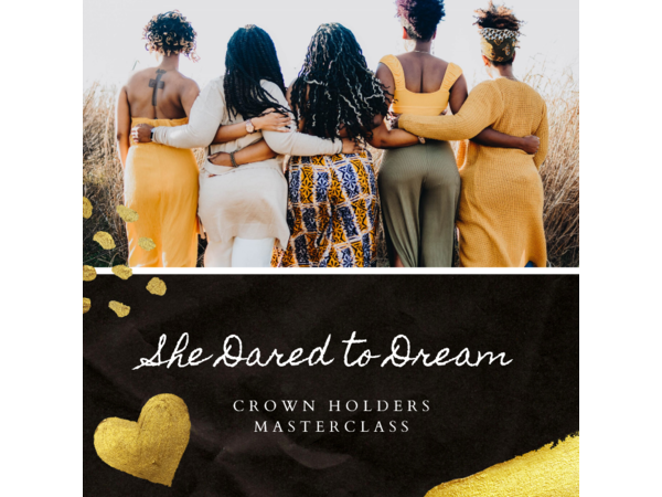 Crown Holders Unplugged: How We Love, Heal & Empower as Women of Color