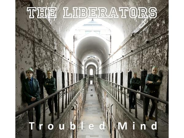 "THE LIBERATORS talks about their latest Album ""Troubled Mind"""