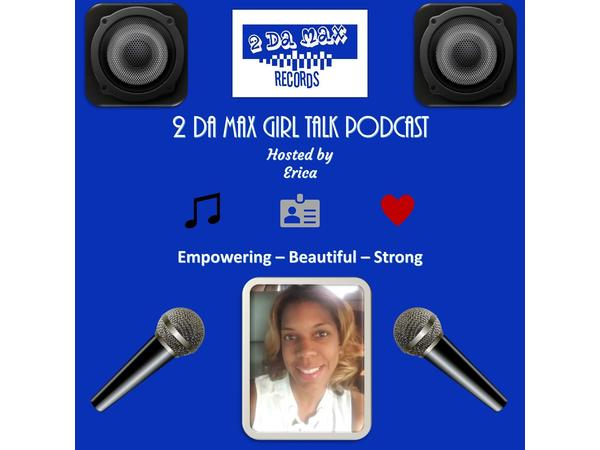 2 DA MAX Girl Talk with Erica and Kim Duplessis