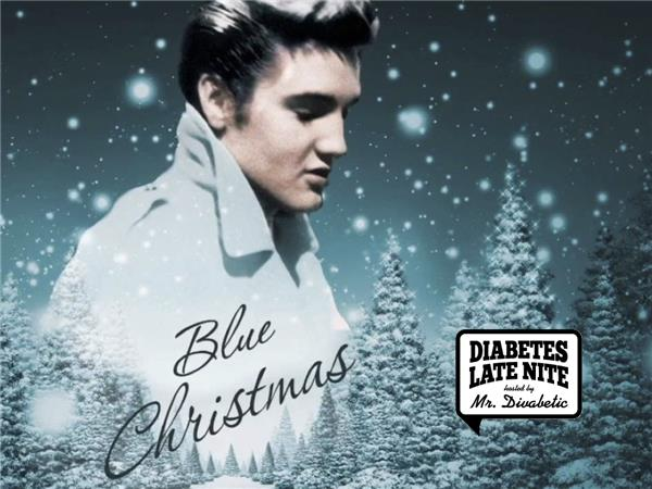 diabetes late nite inspired by elvis presley - Blue Christmas Elvis Presley