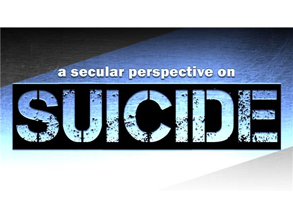 A Secular Perspective on Suicide