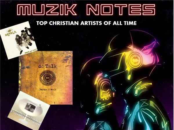 muzik notes top christian artists 1