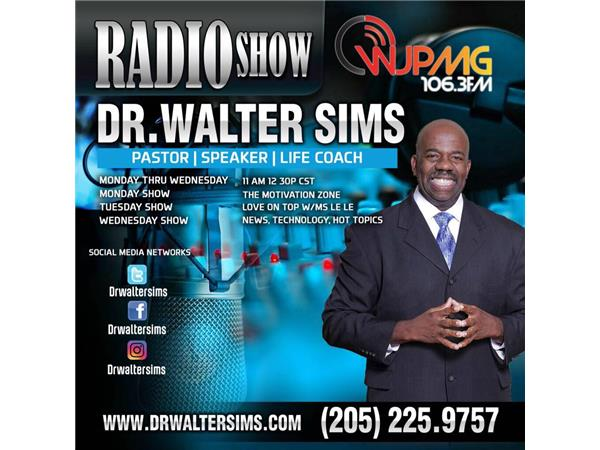 Dr Walter Sims The Minister Of Motivation 02 06 By Best