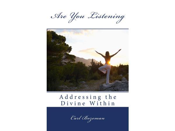 Carl Bozeman: Are You Listening?