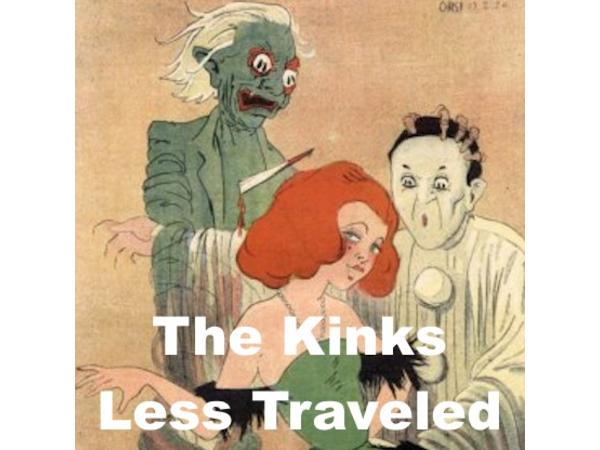 Love's Outer Limits - The Kinks Less Traveled