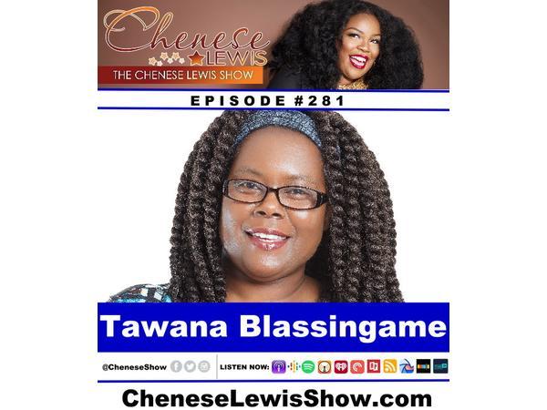Tawana Blassingame | Episode # 281