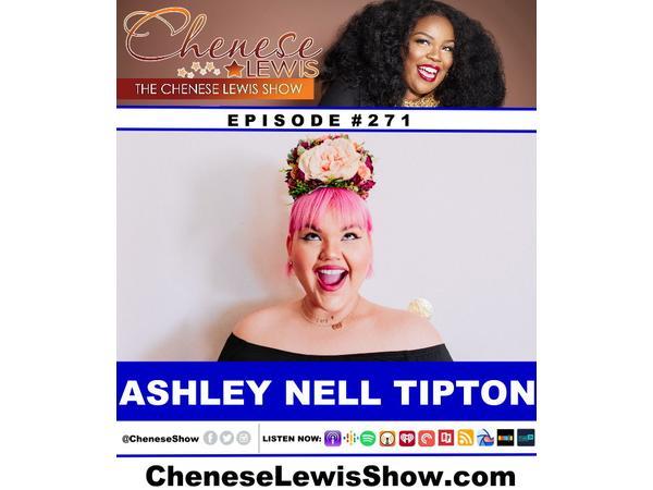 Ashley Nell Tipton | Episode #271