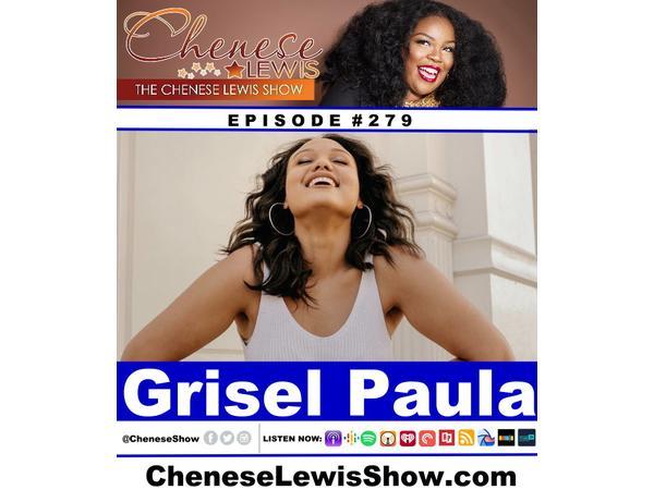 Grisel Paula | Episode #279