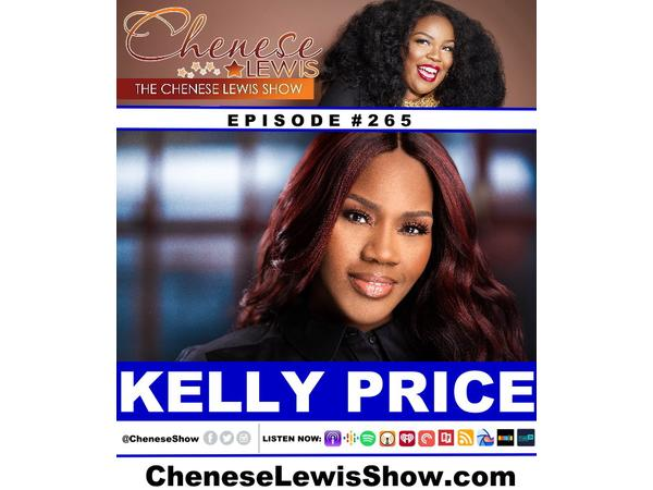 Kelly Price | Episode #265