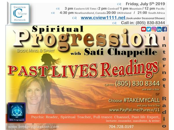7/5 ~ C View 2019 Spiritual Progression with Sati Chappelle