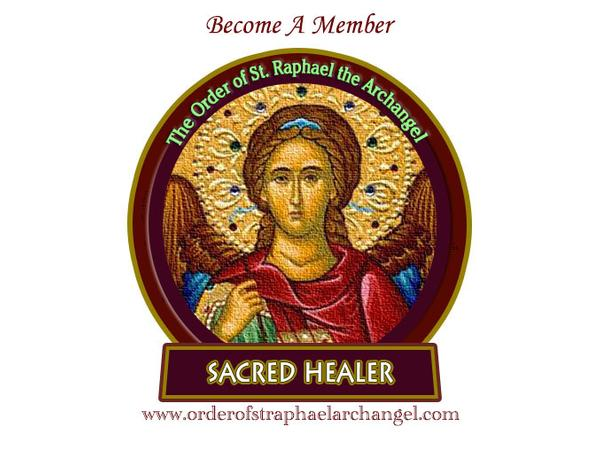 Words for Healing - with the Order of St  Raphael, Archangel 07/16