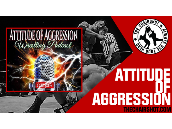 Attitude Of Aggression 255: Glacier, Sasha Banks, and SummerSlam Fallout