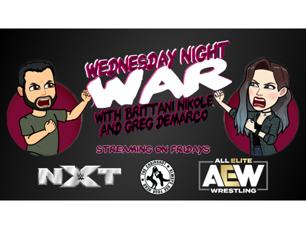 Wednesday Night War: Week 3 of AEW vs NXT!