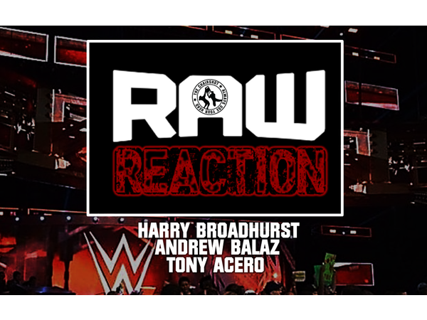 Raw Reaction: The King And The Clash