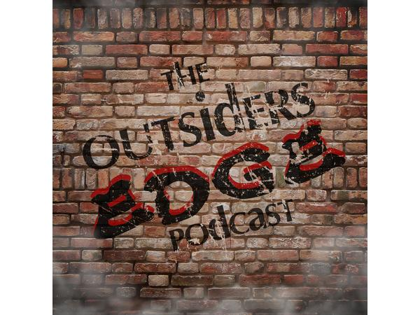 The Outsider's Edge Presents The OMG Episode - CM Punk, Jordan Myles, Full Gear