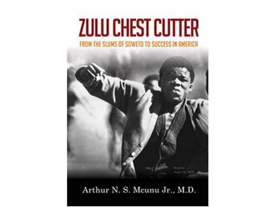 Zulu Chest Cutter By Arthur N S Mcunu Jr M D 12 22 By