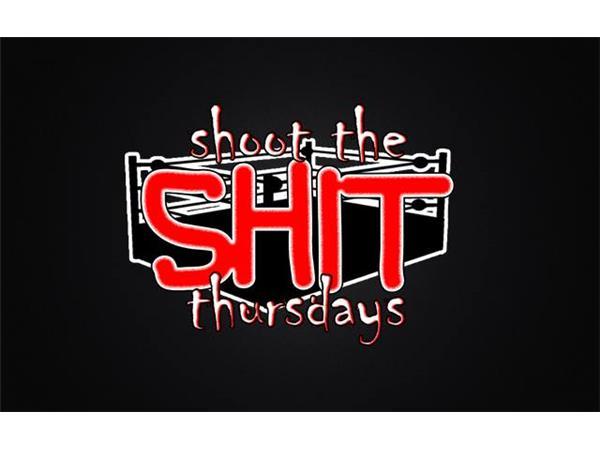Shoot The Shit Thursday's Ep 3