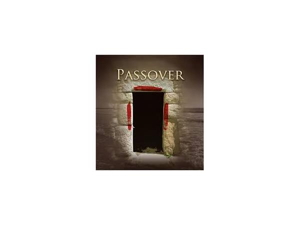 UNDERSTANDING THE SPIRITUAL INTENT OF PASSOVER AND THE FEAST