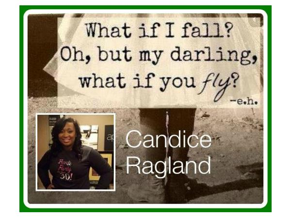 Candice Ragland's on a Life-changing Journey for and with